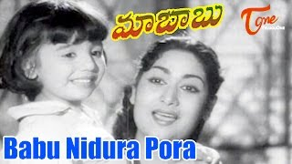 Maa Babu - Babu Nidura Po Video Song