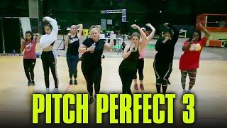 Pitch Perfect 3 Rehearsals - Cheap Thrills / I Don