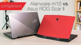 Alienware m15 vs Asus ROG Scar II: Light 15in gaming laptops compared