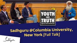 Sadhguru at Columbia University, New York - Youth and Truth, Apr 29, 2019