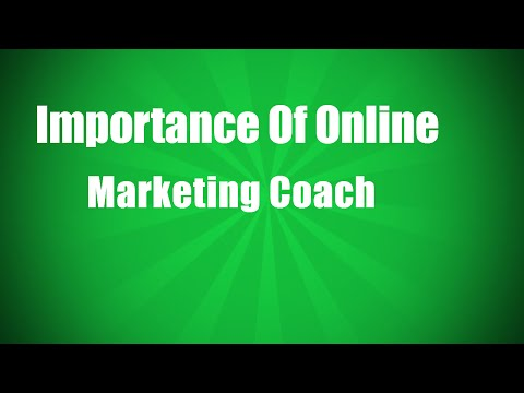 Importance Of Online Marketing Coach