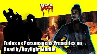 Todos os Personagens Presentes no Dead By Daylight Mobile