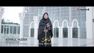 Asmaul Husna By Maghfirah M Hussein