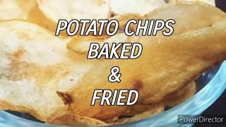 Hungry kya? Homemade potato chips. Lockdown recipe. Baked & fried chips. Healthy & tasty potato chip