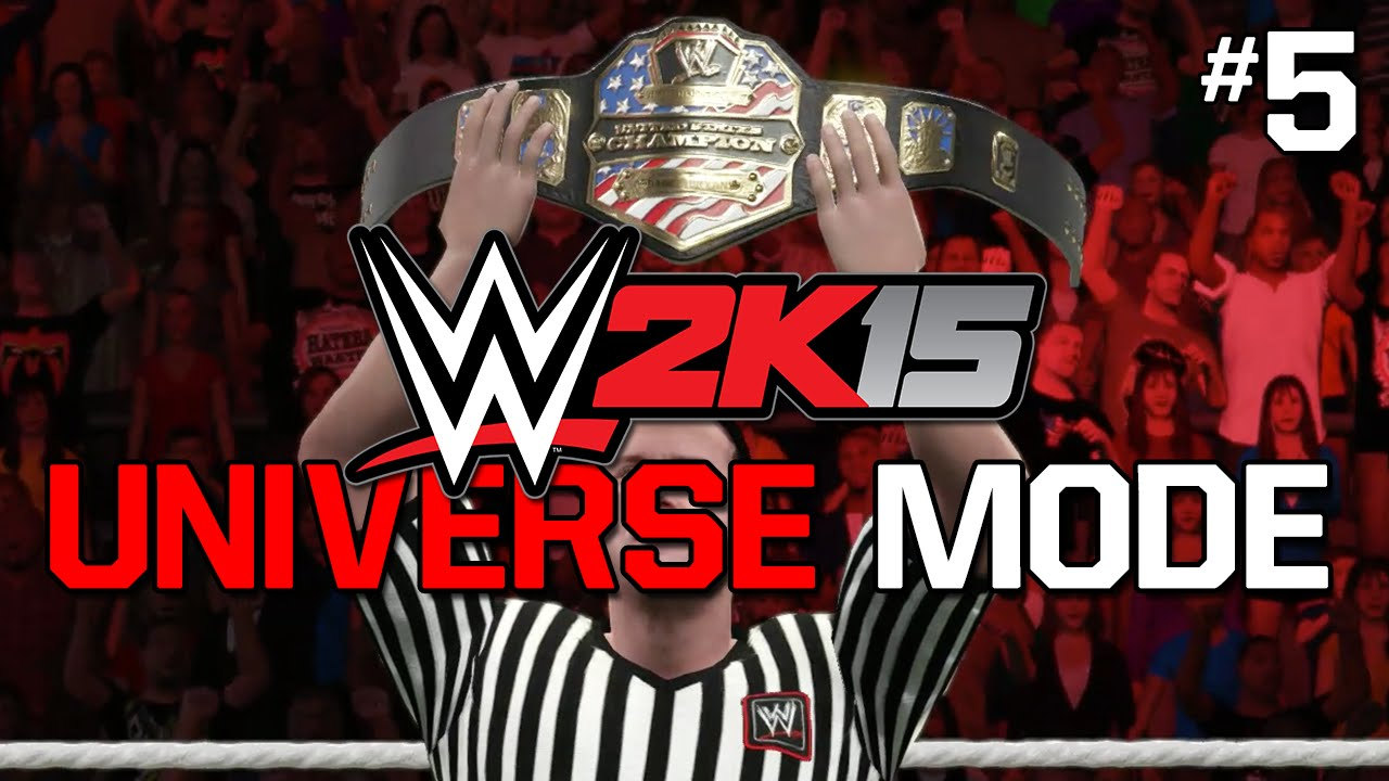 WWE 2K15 Universe Mode  US TITLE MATCH!  Episode #05 - YouTube