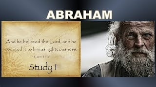 Video: Abraham: His Faith - Christadelphian 1/4