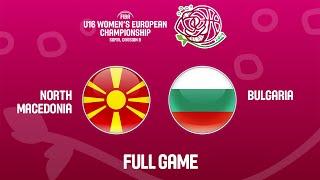 North Macedonia v Bulgaria - Full Game - FIBA U16 Women's European Championship Division B 2019