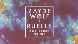 Zayde Wølf - Walk Through the Fire