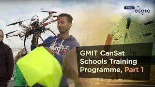 GMIT CanSat Schools Training Programme ‑ Part 1 - Welcome