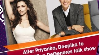 After Priyanka, Deepika to debut on Ellen DeGeneres talk show - ANI News