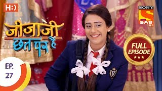 Jijaji Chhat Per Hai - Ep 27 - Full Episode - 14th February, 2018