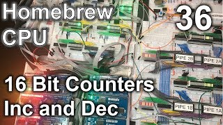 16 Bit Counters (Increment and Decrement) - Making an 8 Bit pipelined CPU - Part 36