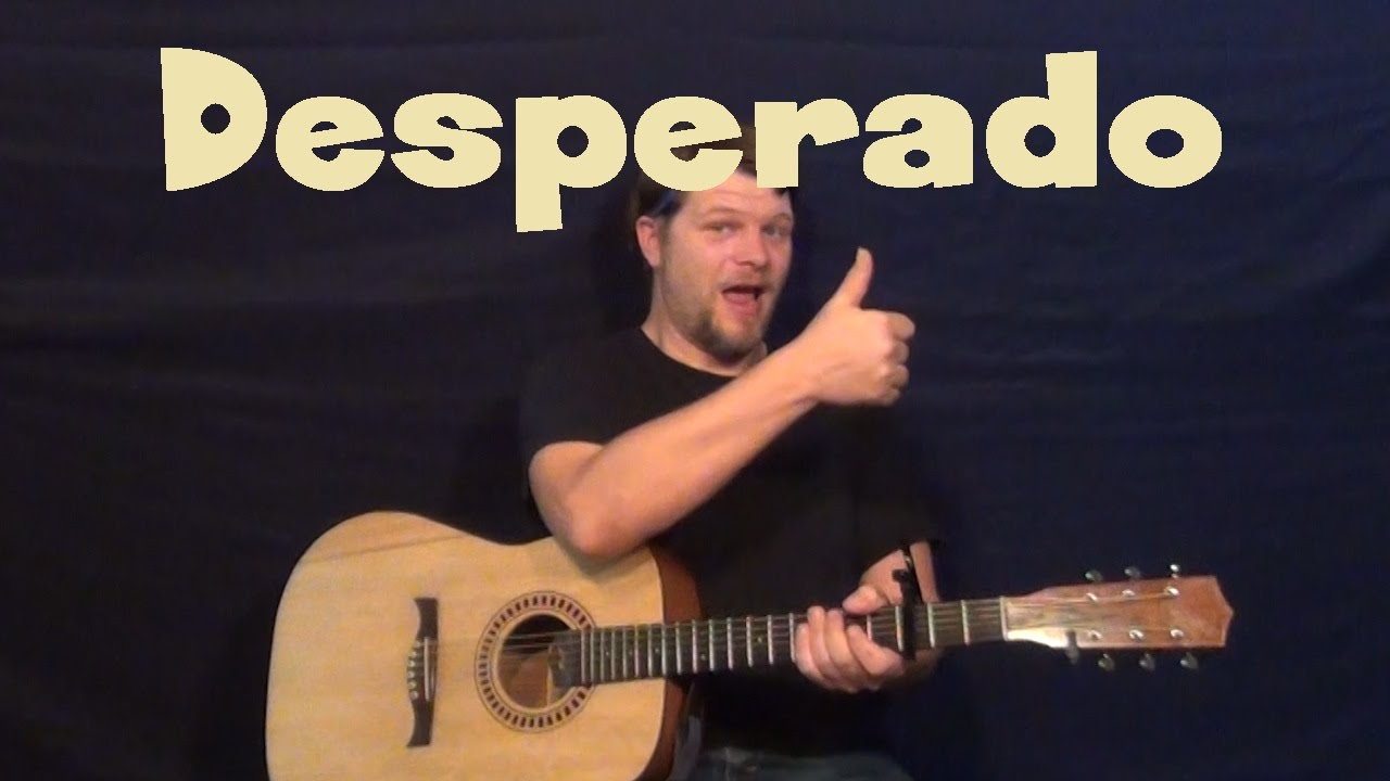how to play desperado