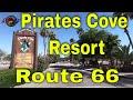 Pirates Cove Resort - Needles Ca. - US Route 66