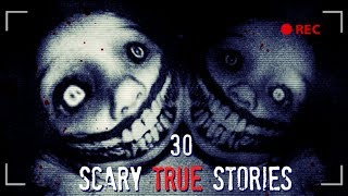 Top 30 Scary TRUE Stories Compilation | Jan 2018 - Jan 2019