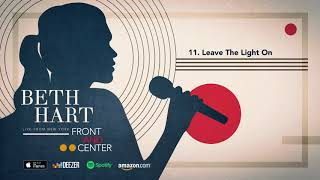 Beth Hart Leave The Light On Front And Center Live From New York