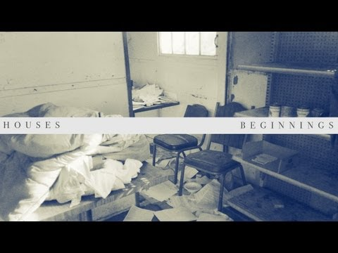 Thumbnail of video Houses - Beginnings (Official Video)