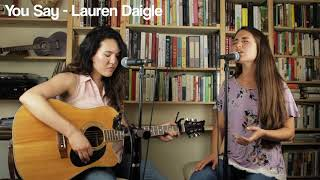 Download Lagu 'You Say' by Lauren Daigle (cover by Camille van Niekerk and Tara Honda) Gratis STAFABAND