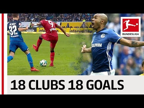 18 Clubs, 18 Goals - The Best Goal By Every Bundesliga Club in 2017/2018 thumbnail