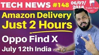 Oppo Find X, Amazon 2 Hr Delivery, Airtel FUP Gone, Jio Voice Over WiFi, Google Duplex-TTN#148