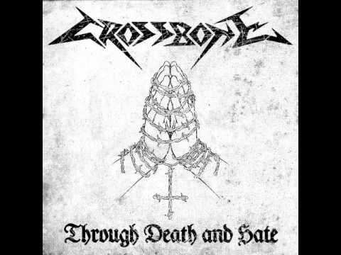 Crossbone - Through Death and Hate