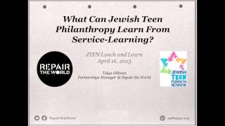JTFN Lunch & Learn Webinar - What Can Jewish Teen Philanthropy Learn From Service-Learning?