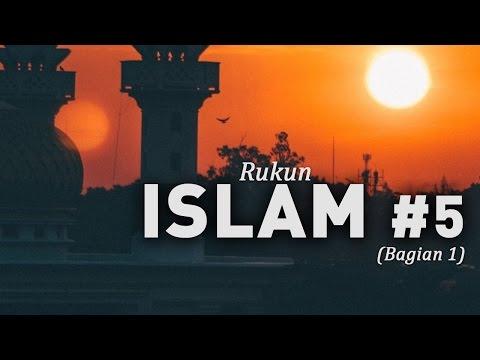 Rukun Islam (Bag 1) #5 - Ustadz Khairullah Anwar Luthfi, Lc