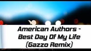 download lagu American Authors - Best Day Of My Life Gazzo gratis
