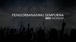 download lagu Pengorbananmu Sempurna Ndc Worship gratis
