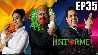 INFORME BROZO EP35 - CANDIDATOS/ ODEBRECHT/ TRUMP/LEY DE SEGURIDAD INTERIOR