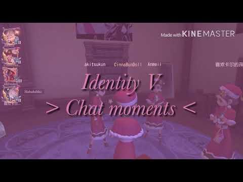 Identity V // Chat moments // Part 1? // Kinda 13+