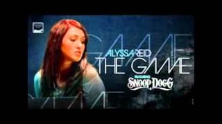 Alyssa Reid ft. Snoop Dogg - The Game.