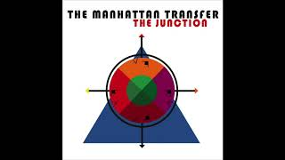 The Manhattan Transfer 39 Cantaloop Flip Out 39