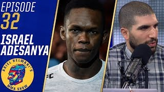 Israel Adesanya wants to 'light up' Rod Laver Arena at UFC 234 | Ariel Helwani's MMA Show