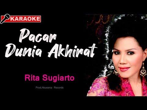 download lagu Rita Sugiarto - Pacar Dunia Akhirat gratis