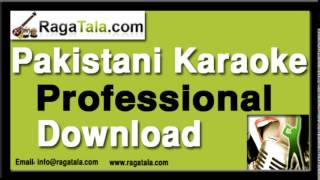 Tujhe dekh dekh sona - Pakistani Karaoke Track