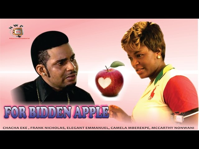 Forbidden Apple   - 2015 Latest Nigerian Nollywood Movie