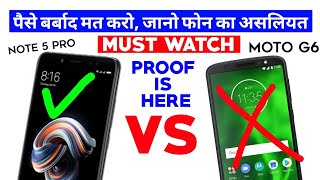 Moto G6 Vs Redmi Note 5 Pro || Must Watch Before Buying || Don't Waste Your 💰 Money