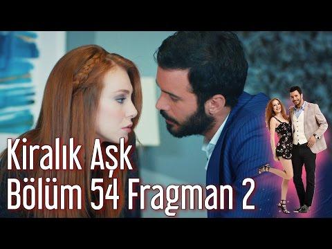 Kiralık Aşk 54. Bölüm 2. Fragman