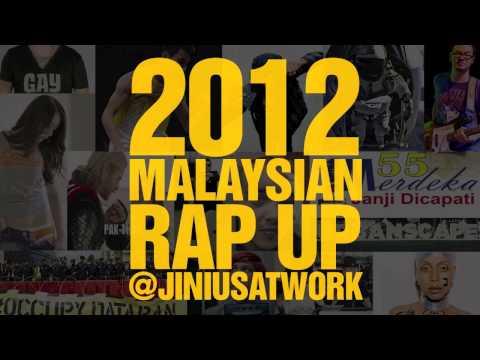 Jin Hackman - 2012 Malaysian Rap Up (produced by SonaOne)