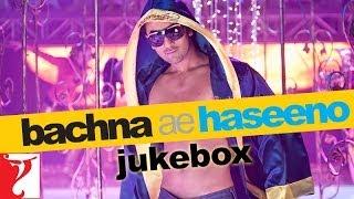 Bachna Ae Haseeno Audio Jukebox   Full Songs   Ranbir Kapoor   Bipasha Basu   Deepika Padukone