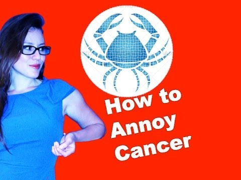 How to Annoy Cancers