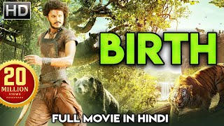 BIRTH (2019) New Release Full Hindi Dubbed Movie | New South Indian Action Hindi Dubbed Movie