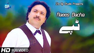 Raees Bacha Pashto New Tappy Tappezai  Pashto New