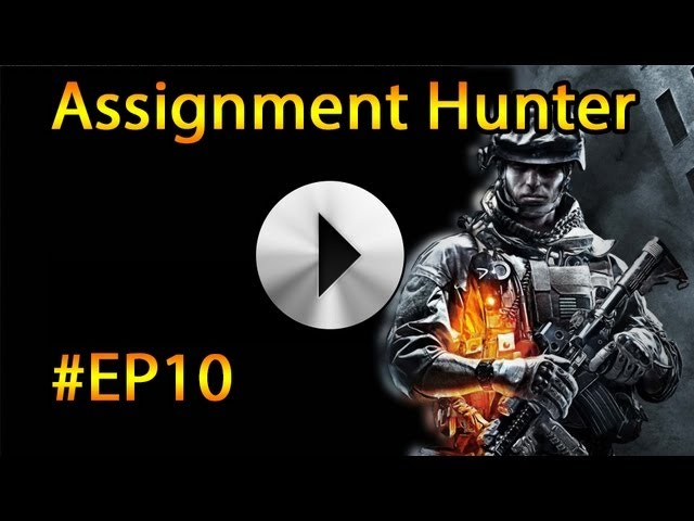 Next Gen Consoles &amp; Free2Play Games: BF3 Assignment Hunter #EP10