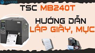 Cách sử dụng máy in mã vạch công nghiệp TSC MB240T