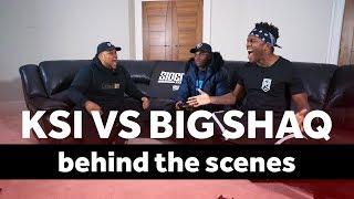 KSI VS BIG SHAQ Behind The Scenes