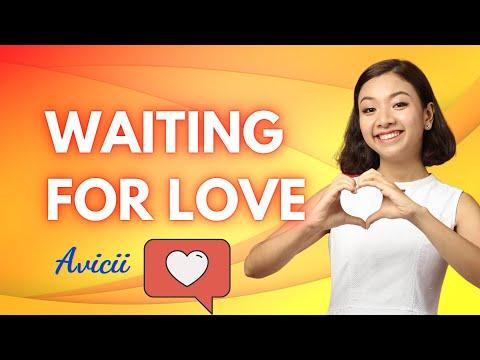 WAITING FOR LOVE - Avicii - Học tiếng Anh qua bài hát | KISS English