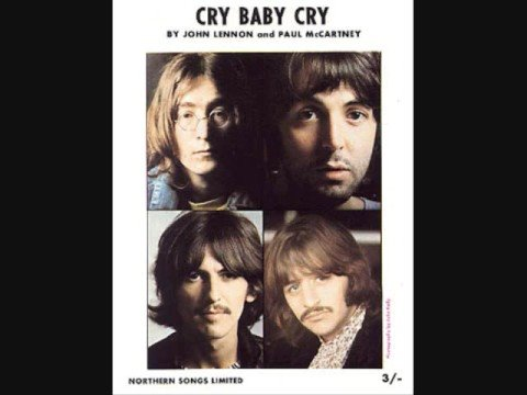 Beatles - Cry, Baby, cry...