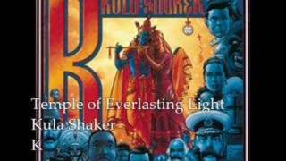 Watch Kula Shaker Temple Of Everlasting Light video